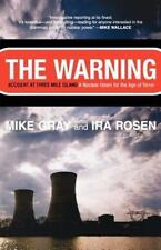 Warning : Accident at Three Mile Island, a Nuclear Omen for the Age of Terror...
