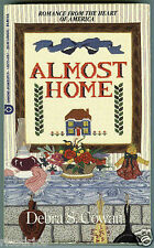 Debra S Cowan ALMOST HOME Western Historical ~ Missouri Romance (pb ~ 1994 1st)