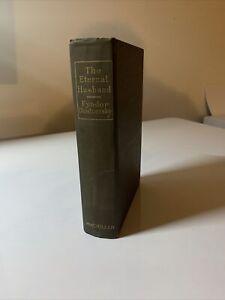 The Eternal Husband Fyodor Dostoevsky 1917 Macmillan First Edition