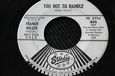 """FRANKIE MILLER """"Too Hot to Handle"""" & """"South of Memphis"""" 45rpm Starday Records"""