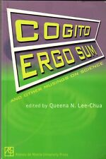 Cogito Ergo Sum and other Musings on Science - Queena N Lee-Chua ed. Philippines