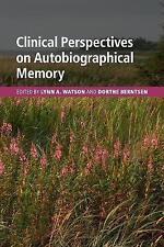 Clinical Perspectives on Autobiographical Memory par Cambridge University...