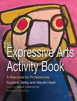 Expressive Arts Activity Book : A Resource for Professionals, Paperback by Da...