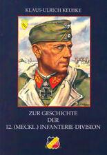 Zur Geschichte der 12. (Meckl.) Infanterie-Division - SGM Bd. 29 - Keubke 2. WK