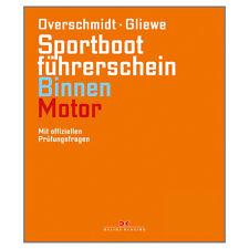 Lehrbuch SBF Binnen Motor # Sportbootführerschein Overschmidt Gliewe Bootsschein