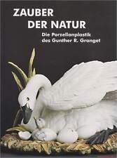 Fachbuch Tierfiguren Gunter R. Granget Hutschenreuther, neues Buch, viele Fotos