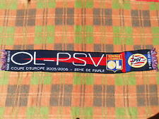 LYON Scarf Echarpe Coupe Europe 2005 2006 PSV EINDHOVEN Official Champion League