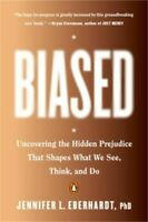Biased: Uncovering the Hidden Prejudice That Shapes What We See, (0735224951)
