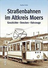 Straßenbahnen im Altkreis Moers (Sutton - Auf Schie... | Buch | Zustand sehr gut