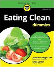EATING CLEAN FOR DUMMIES - WRIGHT, JONATHAN, M.D./ LARSEN, LINDA - NEW BOOK