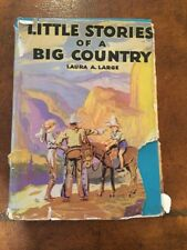 1935 Children's HC Book Little Stories Of A Big Country USA Laura Large w photos