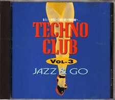 Compilation - Techno Club Vol. 3 - Jazz & Go - CD - 1993 - House ARS Productions