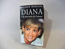 DIANA A LA POURSUITE DE L AMOUR / ANDREW MORTON