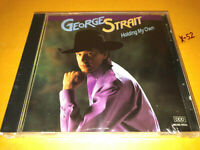 GEORGE STRAIT cd HOLDING MY OWN hits GONE AS A GIRL CAN GET so much lik my daddy