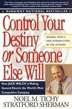 Control Your Destiny or Someone Else Will Tichy, Noel M., Sherman, Stratford Pa