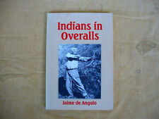 Indians in Overalls, Jaime de Angulo, City Lights, 1990, 108 pages