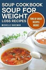 NEW Soup Cookbook By Michelle Bakeman Paperback Free Shipping
