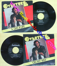 LP 45 7'' OVERTURE Aday a life On my way 1985 italy DURIUM 8200 no cd mc dvd