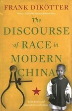 The Discourse of Race in Modern China by Frank Dikotter; NEW; 9781849044882