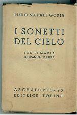 GORIA PIERO NATALE I SONETTI DEL CIELO ARCHAEOPTERYX 1948 I° EDIZ. POESIA