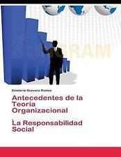 Antecedetes de la Teoría Organizacional : La Responsabilidad Social...