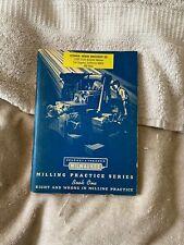 Milwaukee Kearney Trecker Milling Practice Series Book One 1957