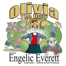 Olivia The Bully (Children's Picture Book)