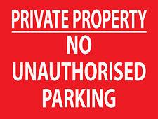 """""""PRIVATE PROPERTY NO UNAUTHORISED PARKING"""" - SIGN RIGID 3mm ALUMINIUM COMPOSITE"""