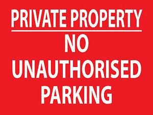 """PRIVATE PROPERTY NO UNAUTHORISED PARKING"" SIGN RIGID 3mm ACM EXTERIOR GRADE"