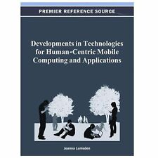 Developments in Technologies for Human-centric Mobile Computing and...