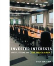 Invested Interests by Benjamin, Bret