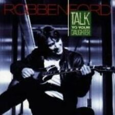 Talk to Your Daughter by Robben Ford (CD, Jul-1988, Warner Bros.)