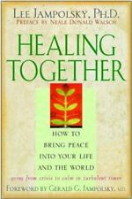 Healing Together: How to Bring Peace into Your Life and the World-ExLibrary