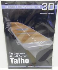 Kagero 16041 - Super Drawings in 3D, The Japanese Aircraft Carrier Taiho    Book