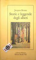 STORIE E LEGGENDE DEGLI ALBERI Jacques Brosse edizioni Studio Tesi 1989
