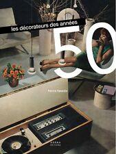 Les Décorateurs Français des années 50, 3e Ed.