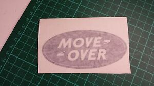 MOVE OVER Oval decals more variations, 4x4 truck, car,van,lorry