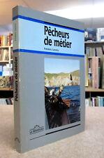 PÊCHEURS DE MÉTIER. PAR FRÉDÉRIC LANDRY.