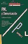 Pnl y Comunicacion: la Dimension Creativa by Catherine Cudicio (1992, Paperback)