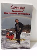 Canoeing Canada's Northwest Territories A Paddler's Guide Paperback Book