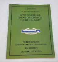 Platoon Sergeant 80th Blue Ridge Infantry Division Third U. S. Army Vol 2