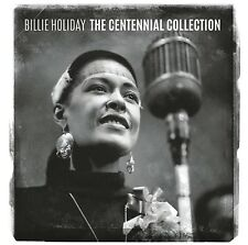 BILLIE HOLIDAY - THE CENTENNIAL COLLECTION  CD NEUF