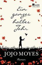 Ein ganzes halbes Jahr von Moyes, Jojo | Buch | Zustand sehr gut