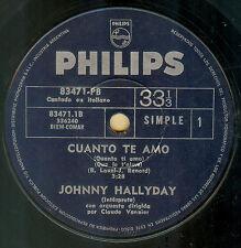 """JOHNNY HALLYDAY QUANTO TE AMO/IO TI VOGLIO ITALIAN SUNG RARE SINGLE 7"""" ARGENTINA"""
