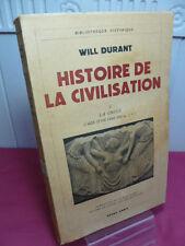 HISTOIRE DE LA CIVILISATION / LA GRECE  Will Durant L'Age d'or ( 480-399 av J.C)