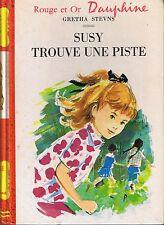Susy Trouve Une Piste * Gretha STEVNS * ROUGE & OR Dauphine 269 * roman Jeunesse