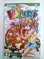 Kilari n. 7 di An Nakahara - 1a ed. Star Comics * -50% -- NUOVO!!! *