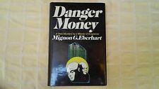 Danger Money (Signed) by Mignon G. Eberhardt (Mystery)