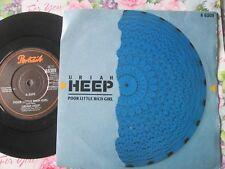 Uriah Heep – Poor Little Rich Girl Label: Portrait A 6309 UK 7inch Vinyl Single