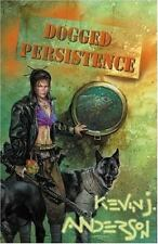Dogged Persistence, Kevin J. Anderson, New Books